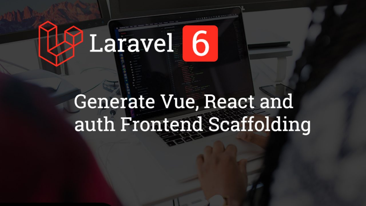 Configure Bootstrap Vue React in Laravel 6 with Frontend